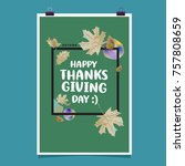 happy thanksgiving vector... | Shutterstock .eps vector #757808659