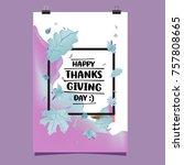 happy thanksgiving vector... | Shutterstock .eps vector #757808665