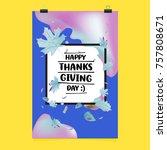 happy thanksgiving vector... | Shutterstock .eps vector #757808671