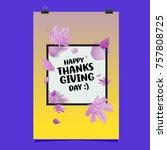 happy thanksgiving vector... | Shutterstock .eps vector #757808725
