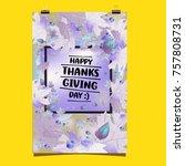 happy thanksgiving vector... | Shutterstock .eps vector #757808731