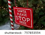 Christmas. Santa Please Stop...