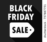 black friday sale with long... | Shutterstock .eps vector #757887751