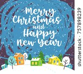 grreeting card with winter... | Shutterstock .eps vector #757898239