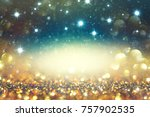 abstract  twinkled  christmas... | Shutterstock . vector #757902535