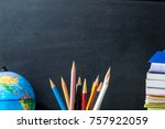 earth model  pencils and earth... | Shutterstock . vector #757922059