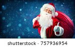 santa claus with a bag full of... | Shutterstock . vector #757936954