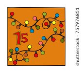 advent calendar. garland. 15.... | Shutterstock .eps vector #757976851