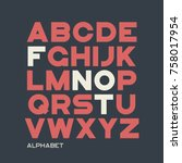 heavy sans serif typeface... | Shutterstock .eps vector #758017954