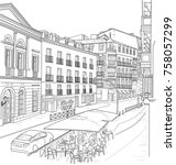 sketch of the street of madrid... | Shutterstock . vector #758057299