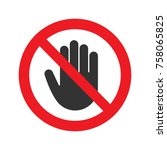 forbidden sign with stop hand...