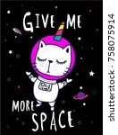 Stock vector cute cats give me more space kids graphics for t shirts 758075914
