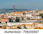 aerial view of downtown lisbon... | Shutterstock . vector #758103367