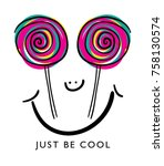 Just Be Cool Typography And...