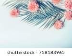 creative layout with tropical... | Shutterstock . vector #758183965