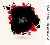 vector black red color brush... | Shutterstock .eps vector #758191909