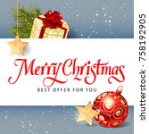 merry christmas best offer... | Shutterstock .eps vector #758192905
