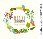 christmas and new year wreath... | Shutterstock .eps vector #758195341