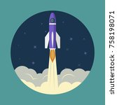 space rocket launch  ship ... | Shutterstock .eps vector #758198071