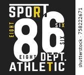 t shirt print design. 86... | Shutterstock .eps vector #758222671