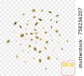 shimmering stars confetti on... | Shutterstock .eps vector #758236207