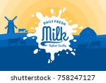 vector milk illustration with... | Shutterstock .eps vector #758247127
