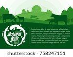 vector milk illustration with... | Shutterstock .eps vector #758247151