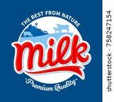 vector milk logo template with... | Shutterstock .eps vector #758247154