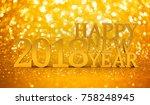 2018 new years glitter... | Shutterstock . vector #758248945