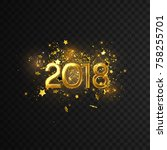 golden 2018 numbers with shiny... | Shutterstock .eps vector #758255701