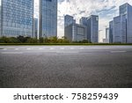 empty road with modern business ... | Shutterstock . vector #758259439