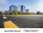 empty road with modern business ... | Shutterstock . vector #758259697
