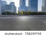 empty road with modern business ... | Shutterstock . vector #758259745