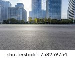 empty road with modern business ... | Shutterstock . vector #758259754