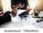 business people using pen... | Shutterstock . vector #758269021