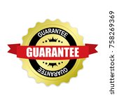 guarantee round gold badge with ... | Shutterstock .eps vector #758269369