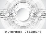 abstract technological... | Shutterstock .eps vector #758285149