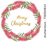 festive christmas floral wreath ... | Shutterstock . vector #758304814