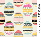 seamless pattern with easter... | Shutterstock .eps vector #758333164