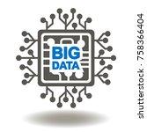 circuit board big data text...   Shutterstock .eps vector #758366404