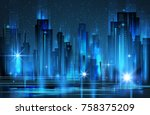 night city background  with... | Shutterstock . vector #758375209