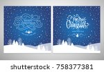 merry christmas and happy new... | Shutterstock .eps vector #758377381