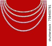 pearl necklace isolated on red... | Shutterstock .eps vector #758400781