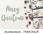 merry christmas text  seasonal... | Shutterstock . vector #758415619