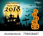 pumpkins happy halloween... | Shutterstock .eps vector #758428687