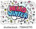 hello winter in word bubble.... | Shutterstock .eps vector #758443795