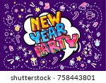 new year party in word bubble.... | Shutterstock .eps vector #758443801
