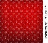 snzhinki background  texture ... | Shutterstock . vector #758444821