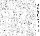 grunge black and white seamless ... | Shutterstock . vector #758452384