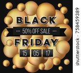 abstract vector black friday... | Shutterstock .eps vector #758459389